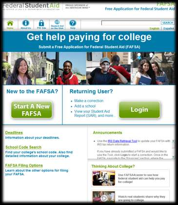 FAFSA on the Web Web application used to complete electronic FAFSA at: www.fafsa.