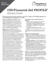 Types of Financial Aid Applications FAFSA Cal Grant GPA Verification Form Other applications/forms as required by the college, such as: -CSS/Financial Aid PROFILE -Institutional