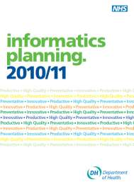 Where we are now 2011: Informatics planning Fast, safe
