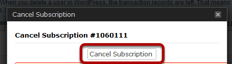 To cancel a subscription, click on the Cancel link on the right.