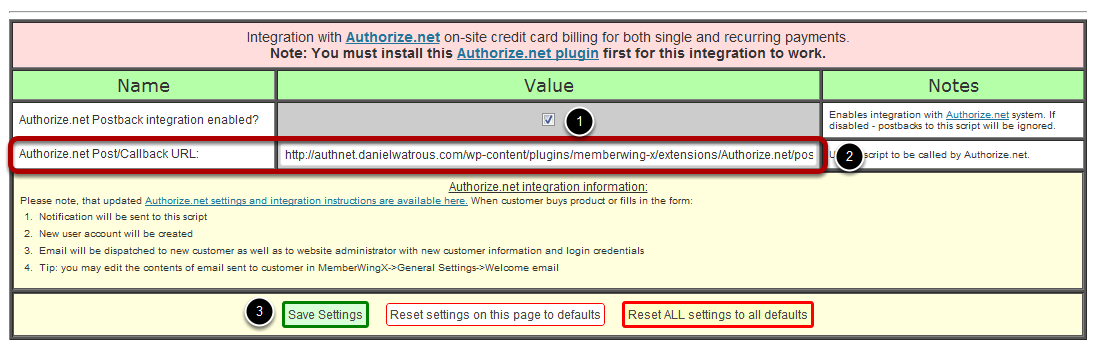 Scroll down and find the part for Authorize.net integration. (1) Make sure that the Authorize.net Postback integration enabled option is checked.