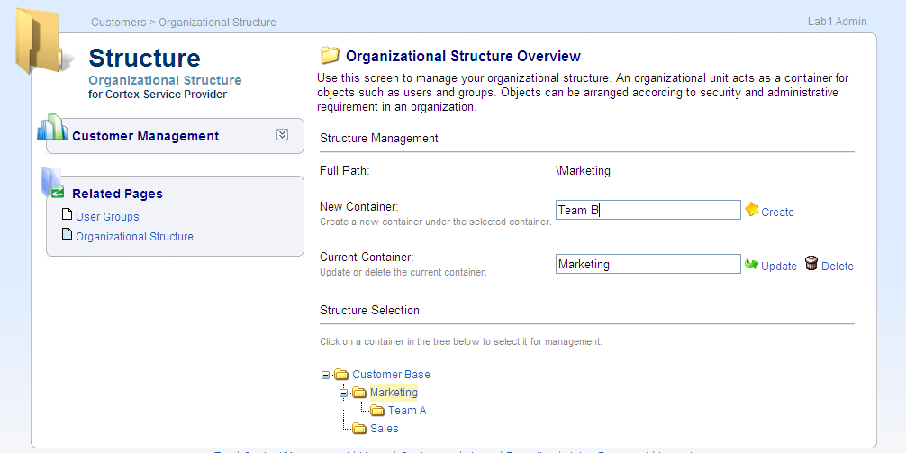 Panel. These organization units are sub OUs of the customer OU. It allows the Customer administrator having greater control in allocating their users within their own OU s.