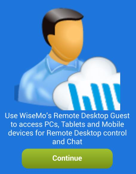 2. Installation of the Android Guest app The app is installed on your Android Smartphone or Tablet so you can reach and remote control PCs, Smartphones, Tablets or other mobile devices.