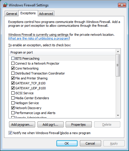 13. The Windows Firewall Port Exceptions screen will display two GATEWAY Port entries that are enabled. 14. Click OK to close the Windows Firewall Screen.