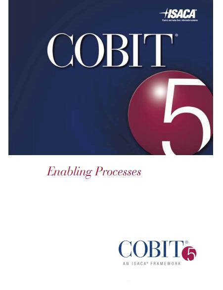 COBIT 5 Product Family - Includes Implementation Guidance - Documents have been officially released by April 2012 COBIT 5