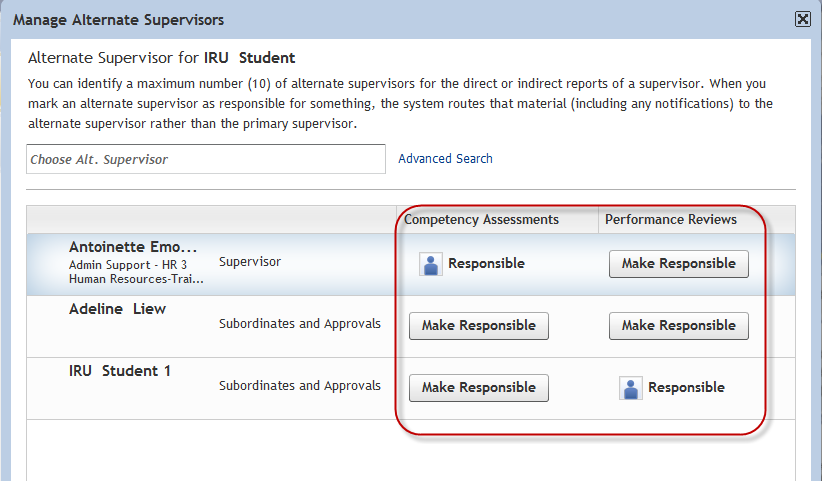 User Supervisor Manual [Figure 67] 6. Once selected, click the Make Responsible button of the task for the alternate: See Figure 68.