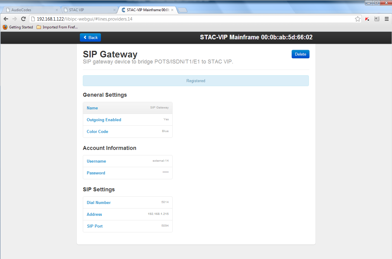 Get the SIP Gateway credentials from STAC VIP Figure 2 STAC VIP SIP Gateway Settings Log into the STAC VIP web interface by typing its address into a computer connected on the same LAN.