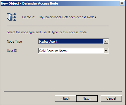Example Configuration 5. Click Next to continue. The New Object - Defender Access Node (node type) dialog is displayed: Figure 10: New Object Defender Access Node dialog 6.