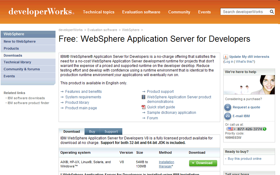 Lowering Barriers to Developer Adoption No charge WebSphere Application Server for Developers For use on developer