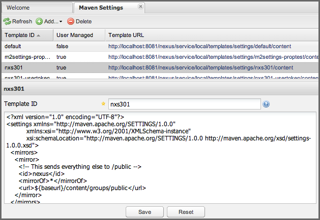Repository Management with Nexus 289 / 405 Figure 13.1: The Maven Settings Panel The Maven Settings panel allows you to add, delete, and edit Maven Settings templates.