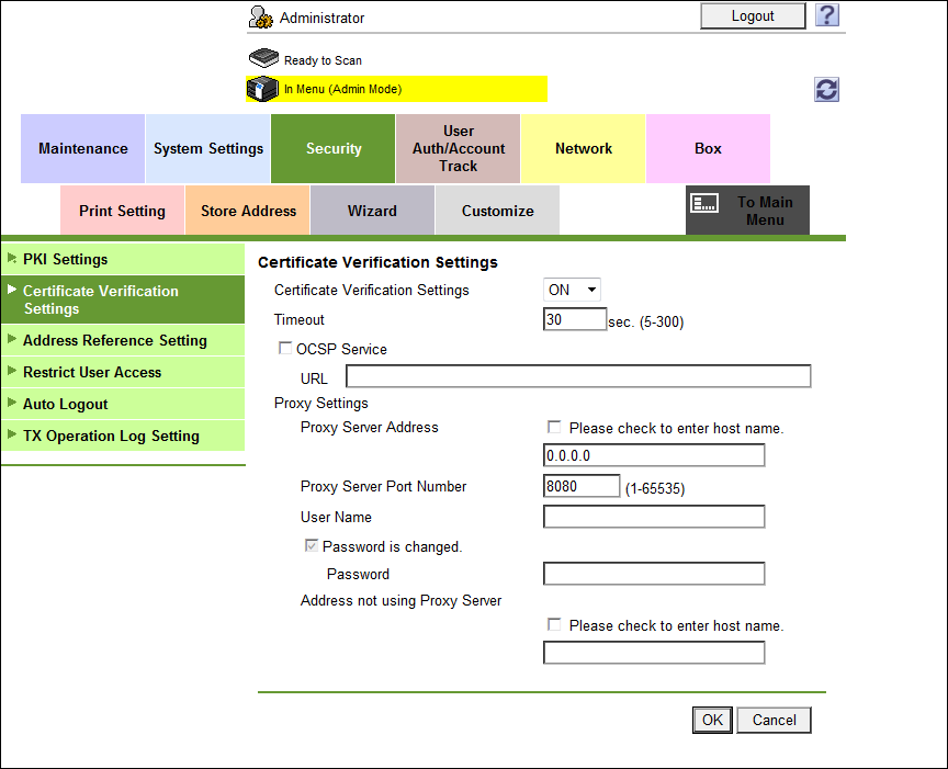 Getting Started Certificate Verification Settings In the PageScope Web Connection administrator mode, select [Security], and then [Certificate Verification Settings].