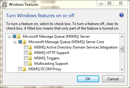 2. Select the Microsoft message Queue (MSMQ) Server Core option as shown below. 3. Press OK to confirm installation of MSMQ.