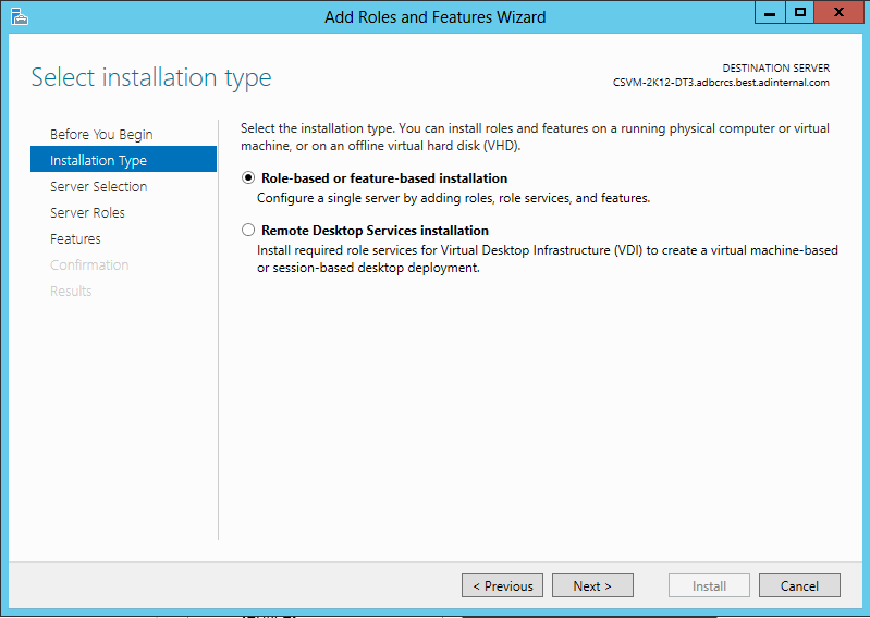 2. In the Add Roles and Features Wizard, for the Installation Type, select