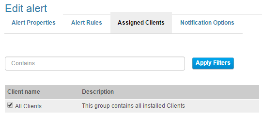 Alerts 5. On the Assigned Clients tab, select the Clients/Client Groups to which the alert will be assigned and click Next.