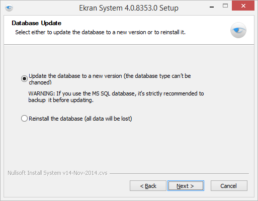 Server and Database 5. On the Database Update page, if you want to keep the existing database, select Update database to a new version, otherwise select Reinstall the database. Click Next.