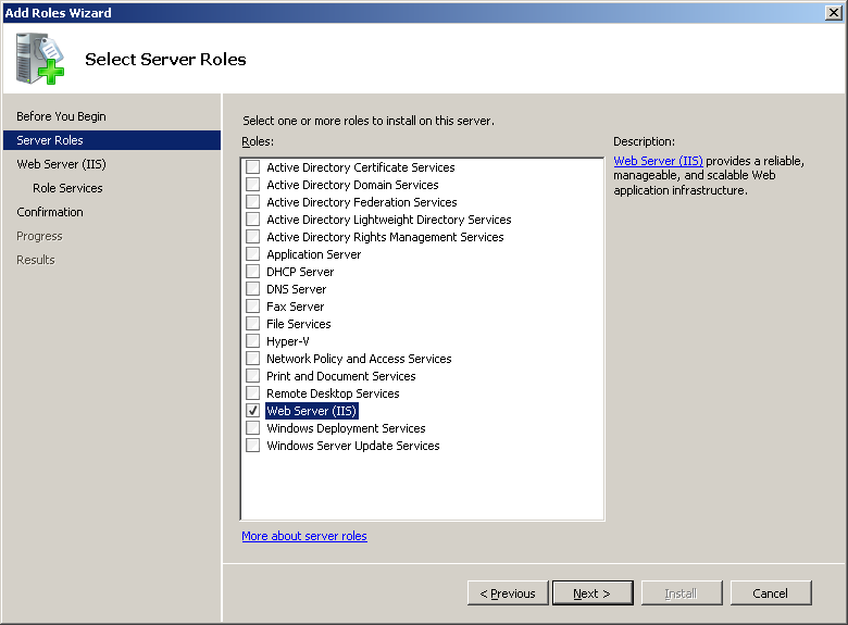 Management Tool Turning on IIS for Windows Server 2008 and Windows Server 2008 R2 To turn on the Internet Information Service for Windows Server 2008 and Windows Server 2008 R2, do the following: 1.