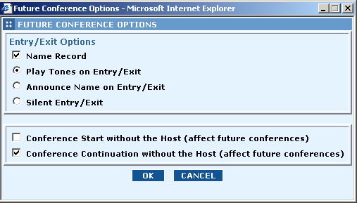 5.6 Changing Future Conference Options When you click Future Conference Options on the AT&T Conference Monitor page, the Conference Options dialog box appears.