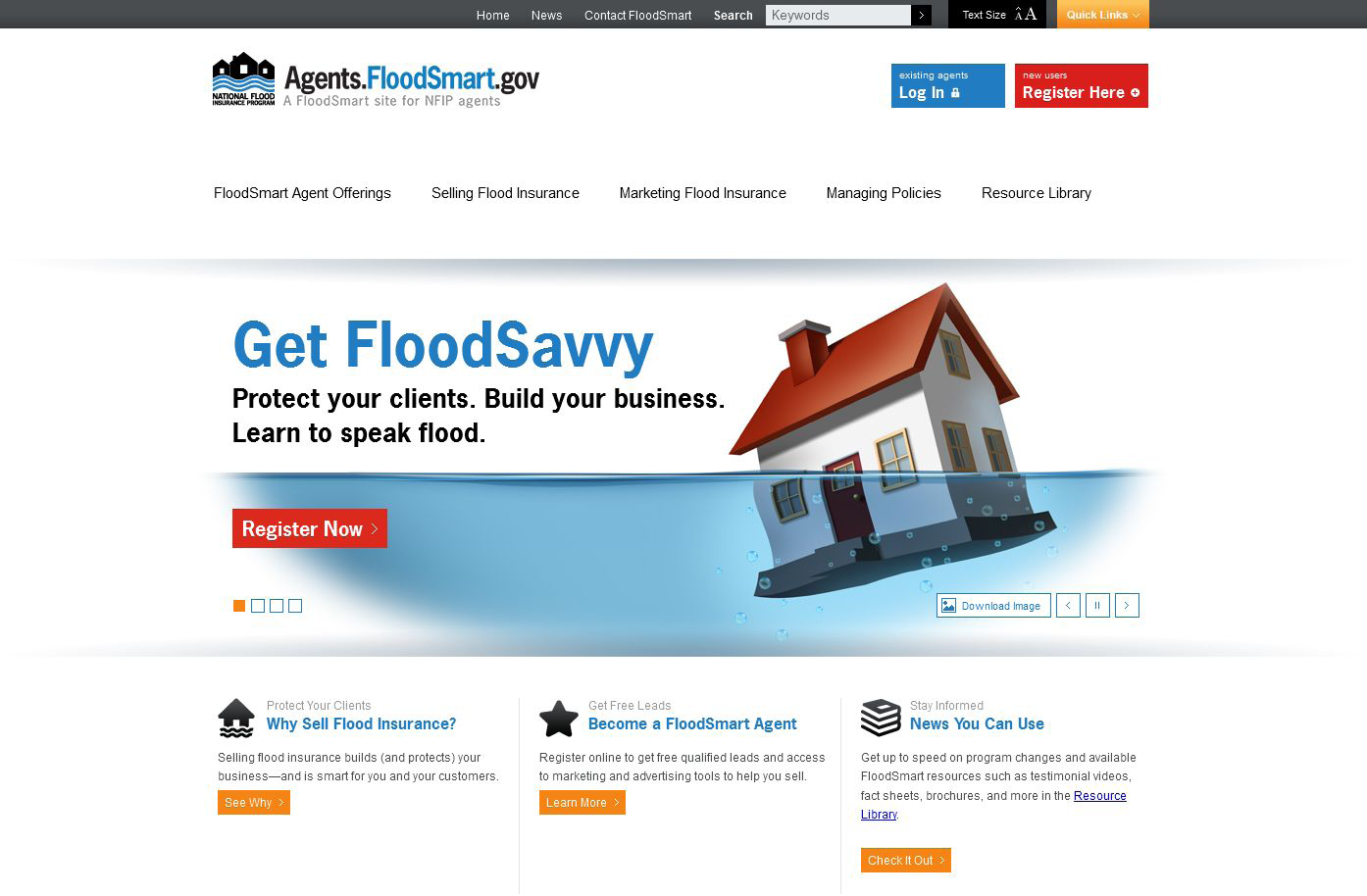 AGENTS.FLOODSMART.GOV HAS TOOLS TO SHOW YOU HOW TO SPEAK FLOOD. The FloodSmart.