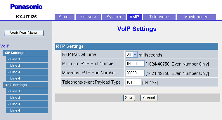 4.5.3 VoIP Settings Configuration File Reference SIP_DETECT_SSAF_n (Page 264) No 4.5.3 VoIP Settings This screen allows you to change the VoIP settings that are common to all lines. 4.5.3.1 RTP Settings RTP Packet Time 20 30 40 20 Configuration File Reference RTP_PTIME (Page 238) Selects the interval, in milliseconds, between transmissions of RTP packets.