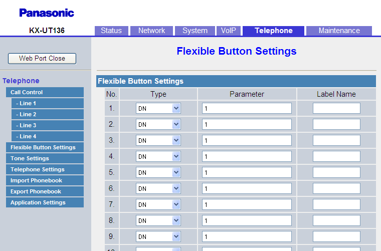 4.6.3 Flexible Button Settings (KX-UT133/KX-UT136/KX-UT248 only) 4.6.3 Flexible Button Settings (KX-UT133/KX-UT136/KX-UT248 only) This screen allows you to configure various features for each flexible button.