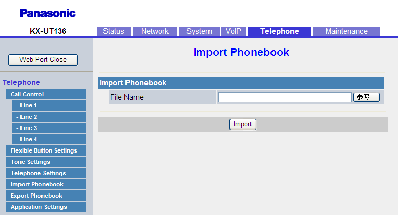 "4.6.7 Export Phonebook automatically, and you will need to click the text ""HERE"" before the timer expires in order for the import operation to function properly. 4.6.6.1 Import Phonebook File Name Specifies the path of the TSV (Tab-separated Value) file to import from the PC."