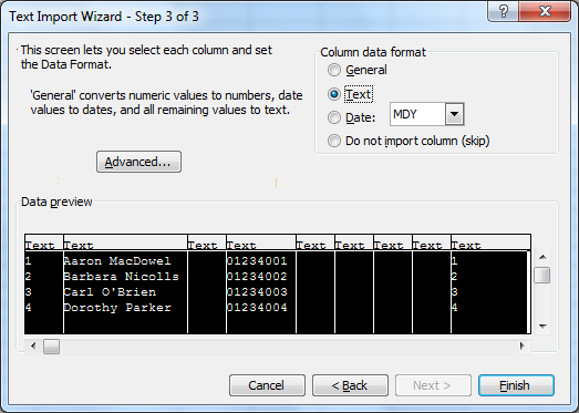 6.1.3 Exporting Data from Microsoft Outlook 6. On the Text Import Wizard - Step 3 of 3 window, select all columns in Data preview, select Text in Column data format, and then click Finish.