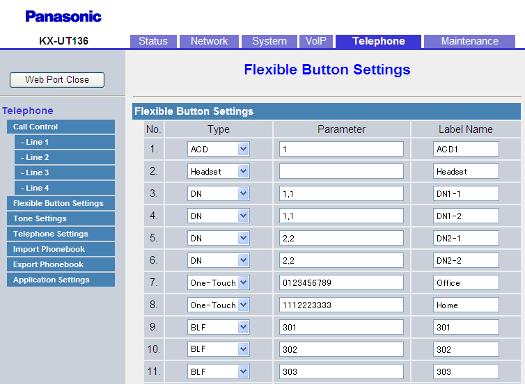 6.3.1 Flexible Button Settings Button Parameter 1 Parameter 2 Value Value DN Ringtone 1 32 Line No.