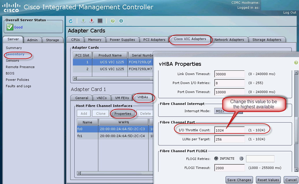 2. Select Cisco VIC Adapters. 3. Navigate to vhba Properties. 4. Set I/O Throttle Count to 1024, as shown in Figure 9.