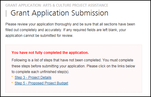 If you have not fully completed the application, the system will list the unfinished step(s) on the page. See following.