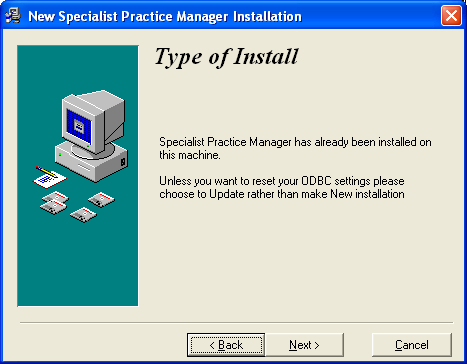Type of Install Select the type on Installation you are performing: If you are installing SPM for the first time, select Install on to a new machine.