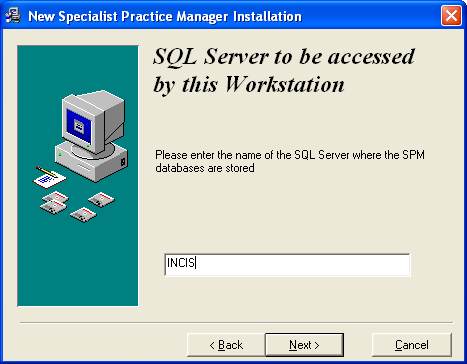 SQL Server to be Accessed by this Workstation Type in the name of the SQL Server where the databases are located. Select Next.