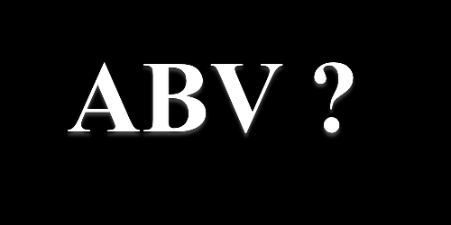 What does 'ABV' mean? ABV stands for Alcohol By Volume. All pre-packaged alcoholic drinks must state how strong they are. Strength is shown as a percentage, with the letters ABV after the number.