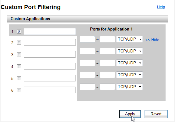 Custom Applications This page has no effect unless the Port Filtering feature is enabled. Click Custom Applications to open the Custom Applications screen.