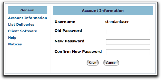 4 Enter new values for the account settings. (You cannot change the username for your account.) 5 Do one of the following: To commit the changes, click Save.