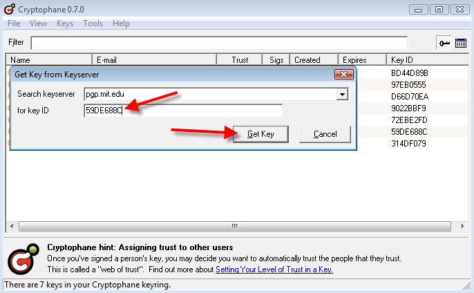 2. Copy the resulting key ID to the clipboard: 3. In Cryptophane, click Keys > Get Key from Keyserver 4.