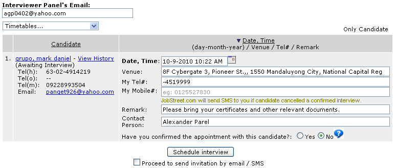 Scheduling Interview Reminder You may use SiVA's Interview Invitation/Reminder tool to invite the candidates for an interview. 1.