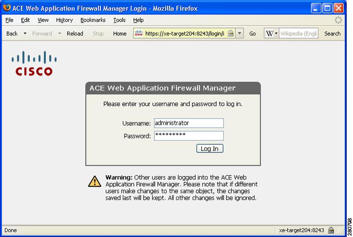 Logging In to the Manager Web Console Chapter 3 First Steps Figure 3-1 ACE Web Application Firewall Manager web console login Step 2 Step 3 The hostname for the ACE Web Application Firewall Manager