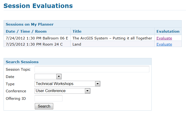 Steps to evaluate UC sessions My UC Homepage > Evaluate Sessions Choose