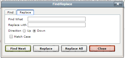 Find/Replace Use the Find or Find/Replace button to find and replace text on your page. 1. Using the site tree, locate the page you wish to edit. Click the Check Out button to edit the page. 2.