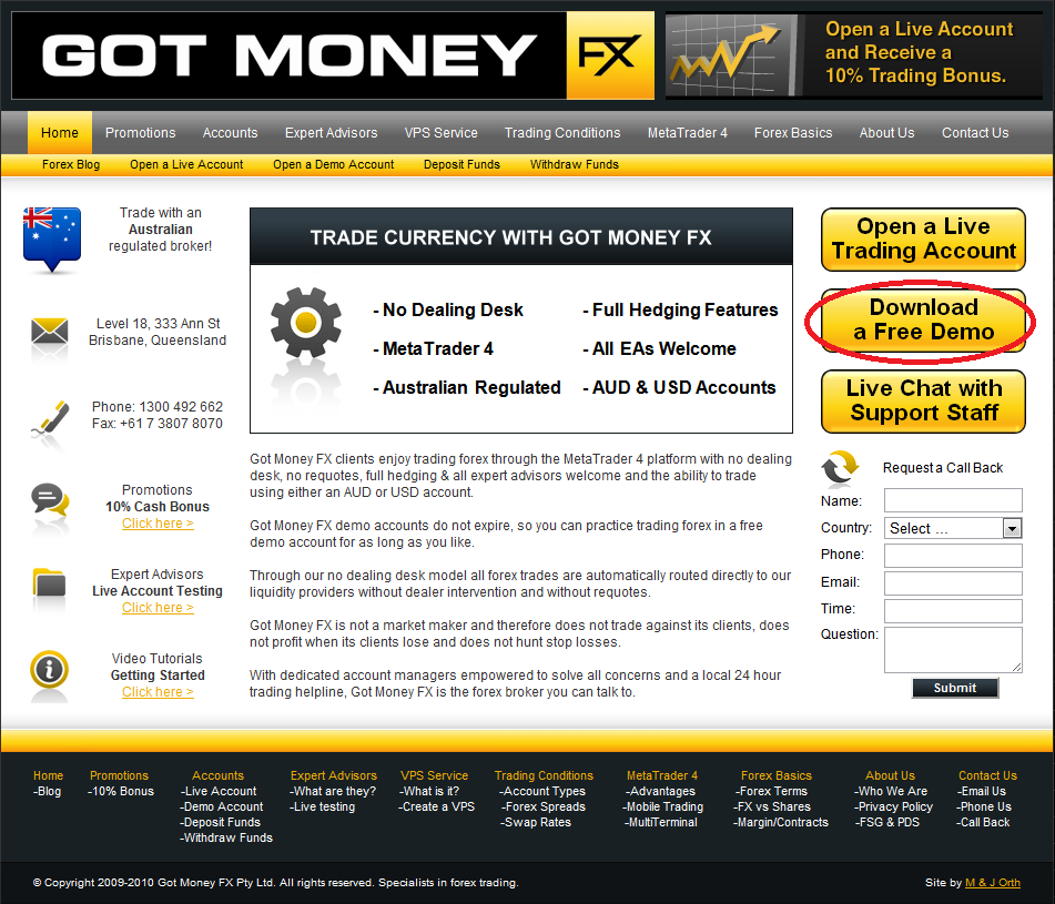 About Got Money FX Got Money FX is an Australian owned and operated foreign exchange brokerage firm. We pride ourselves in offering our clients an honest and ethical trading environment.