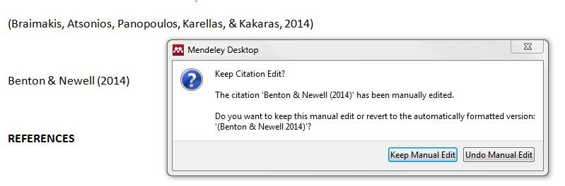 When you are done, put your cursor elsewhere in the text and you will be asked if you want to keep this manual edit.