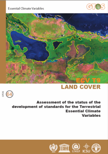Observing land cover as ECV s 1. Building upon coordinated observations 2. Standardized and integrated mapping 3.