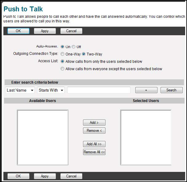 ADVANCED FEATURE PACK FUNCTIONALITY Push to Talk Push to Talk allows a user to perform intercom calling between phones and utilize one-way or two-way calling.