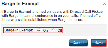 Barge-In Exempt Feature Description Barge-In Exempt allows you to block users who have the Directed Call Pickup with barge-in feature from intruding on your active calls.
