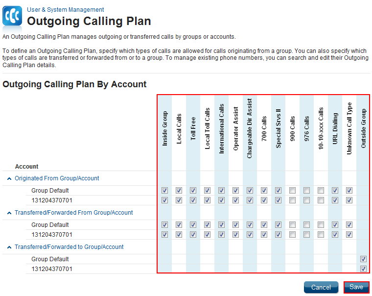 Outgoing Calling Plan Feature Description Outgoing Calling Plan allows you to manage outgoing or transferred calls by groups or accounts.