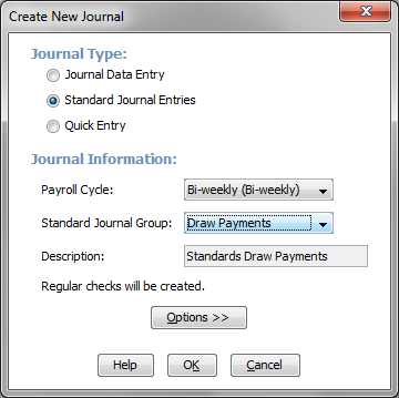 Select the Standards Journal Entries option and select the Draw Payments journal group.