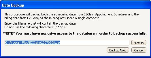 Backup and Restore IMPORTANT: The backup and restore functions affect BOTH the EZClaim medical billing software and the scheduling software.