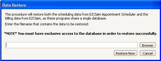Restore Data The Data Restore Screen helps to restore both the scheduling data from EZClaim Appointment Scheduler and the billing data from EZClaim.
