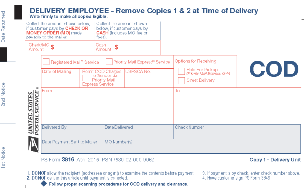 USPS Collect on Delivery (COD) Description Allows sender to collect money from the recipient for merchandise, postage, or fees at time of delivery, PLY