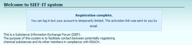 c) When the registration form is successfully filled in the following announcement will be displayed: d) The system will send a